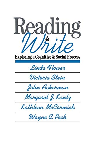 Reading-to-Write: Exploring a Cognitive and Social Process: Flower, Linda; Stein,