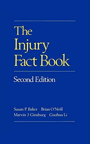 The Injury Fact Book: Susan P. Baker,