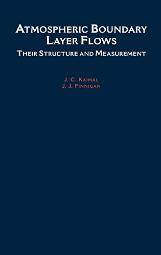 9780195062397: Atmospheric Boundary Layer Flows: Their Structure and Measurement