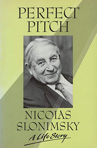 Perfect Pitch: A Life Story (0195062434) by Nicolas Slonimsky