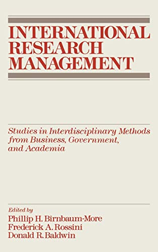International Research Management: Studies in Interdisciplinary Methods: Birnbaum-More, P.H., Rossini,