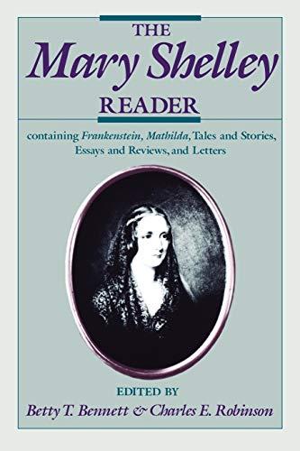 The Mary Shelley Reader: Mary W. Shelley