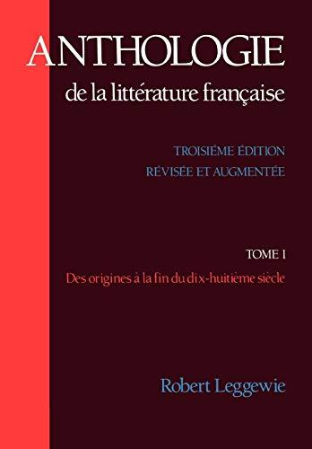 9780195062762: Anthologie De La Litterature Francaise : Des Origines a La Fin du Dix-Huitieme Siecle