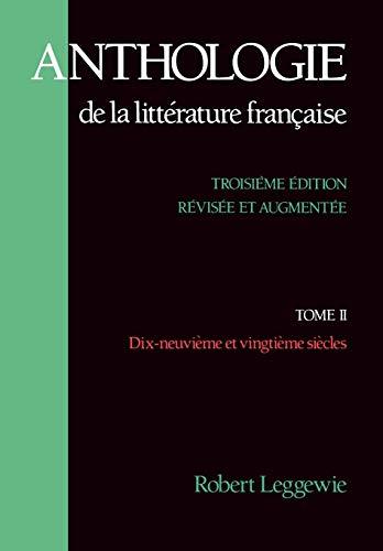 9780195062779: Anthologie de la Litterature Française: Tome II - Dix-neuvième et vingtième siècles (French Edition)