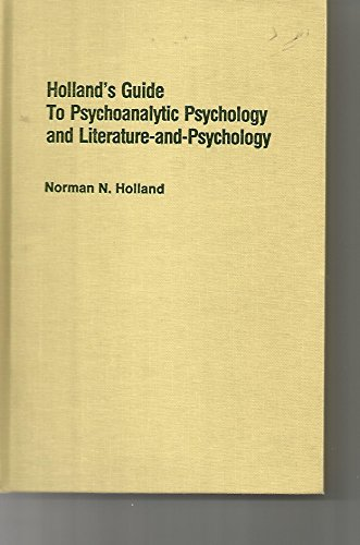 9780195062793: Holland's Guide to Psychoanalytic Psychology and Literature-and-psychology