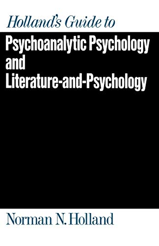 9780195062809: Holland's Guide to Psychoanalytic Psychology and Literature-And-Psychology