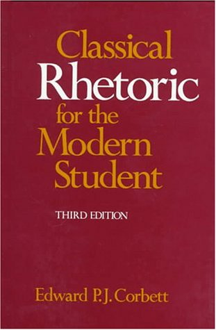 9780195062939: Classical Rhetoric for the Modern Student