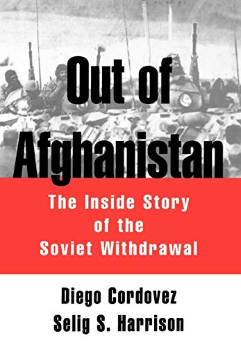 9780195062946: Out of Afghanistan: The Inside Story of the Soviet Withdrawal