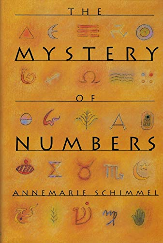 The Mystery of Numbers: Schimmel, Annemarie