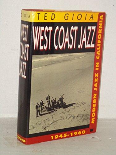 9780195063103: West Coast Jazz: Modern Jazz in California, 1945-1960