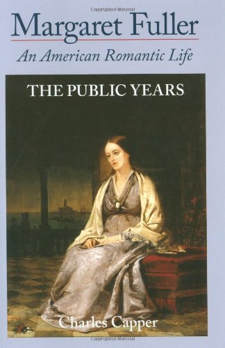 9780195063134: Margaret Fuller: An American Romantic Life, Vol. 2: The Public Years