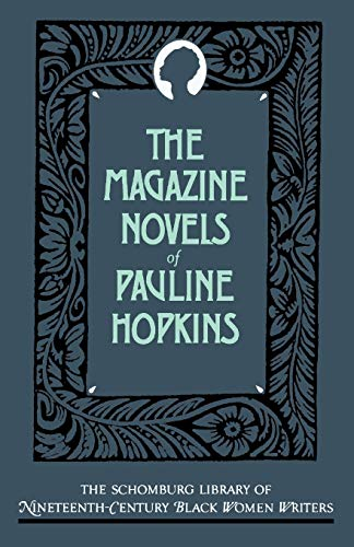 9780195063257: The Magazine Novels of Pauline Hopkins: (Including Hagar's Daughter, Winona, and Of One Blood) (The Schomburg Library of Nineteenth-Century Black Women Writers)