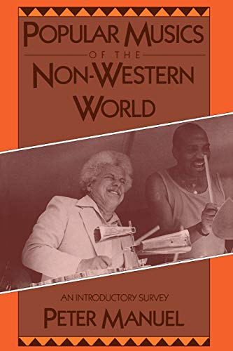 9780195063349: Popular Musics of the Non-Western World: An Introductory Survey