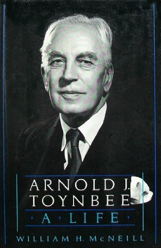 9780195063356: Arnold J. Toynbee: A Life