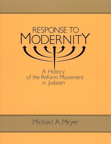9780195063424: Response to Modernity: A History of the Reform Movement in Judaism (Studies in Jewish History)