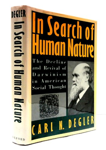 9780195063806: In Search of Human Nature: Decline and Revival of Darwinism in American Social Thought