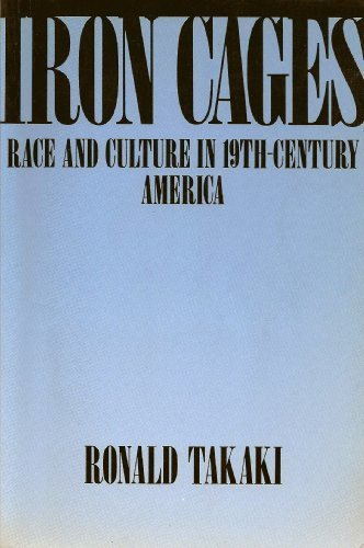 9780195063851: Iron Cages: Race and Culture in 19th-Century America