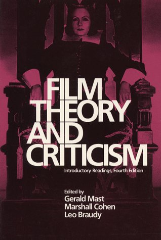 Film Theory and Criticism: Introductory Readings: Gerald Mast, Marshall