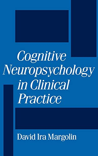 9780195064223: Cognitive Neuropsychology in Clinical Practice
