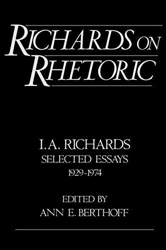 9780195064261: Richards on Rhetoric: I.A. Richards: Selected Essays (1929-1974)