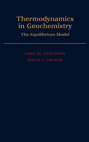 9780195064643: Thermodynamics in Geochemistry: The Equilibrium Model