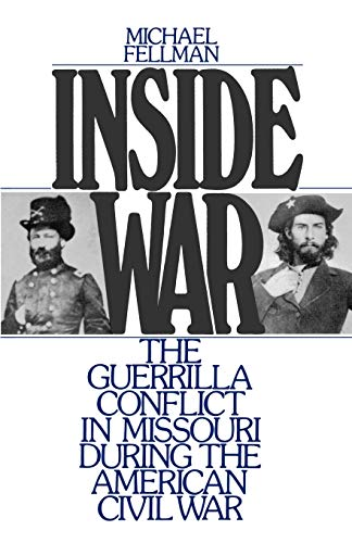 9780195064711: Inside War: The Guerrilla Conflict in Missouri During the American Civil War