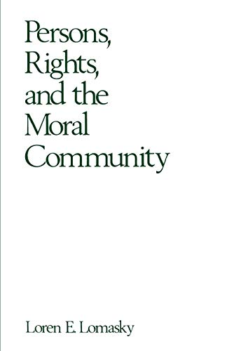 9780195064742: Persons, Rights, and the Moral Community