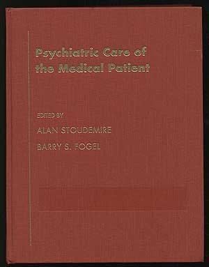 9780195064773: Psychiatric Care of the Medical Patient