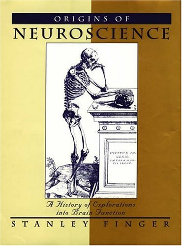 9780195065039: Origins of Neuroscience: A History of Explorations into Brain Function