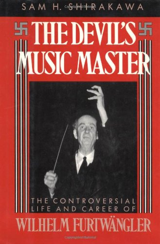 9780195065084: The Devil's Music Master: Controversial Life and Career of Wilhelm Furtwangler