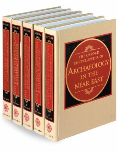 THE OXFORD ENCYCLOPEDIA OF ARCHAEOLOGY IN THE NEAR EAST (5 Volume Set)