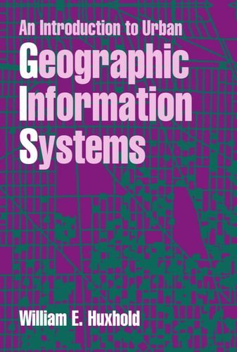 9780195065350: An Introduction to Urban Geographic Information Systems (Spatial Information Systems)