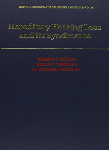 9780195065527: Hereditary Hearing Loss and Its Syndromes (Oxford Monographs on Medical Genetics)