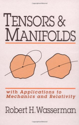 9780195065619: Tensors and Manifolds: With Applications to Mechanics and Relativity