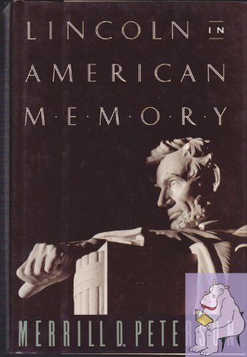 9780195065701: Lincoln in American Memory