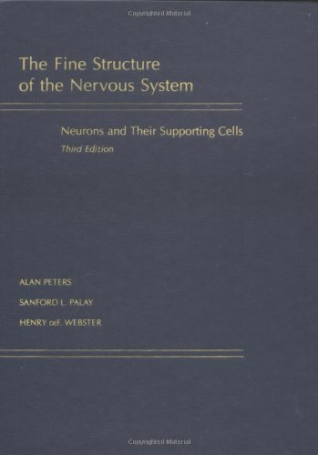 9780195065718: Fine Structure of the Nervous System: Neurons and Their Supporting Cells