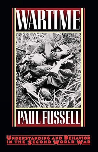 9780195065770: Wartime: Understanding and Behavior in the Second World War
