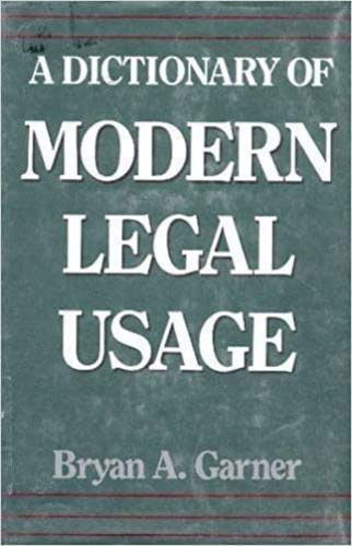 9780195065787: A Dictionary of Modern Legal Usage (Oxford Paperbacks)