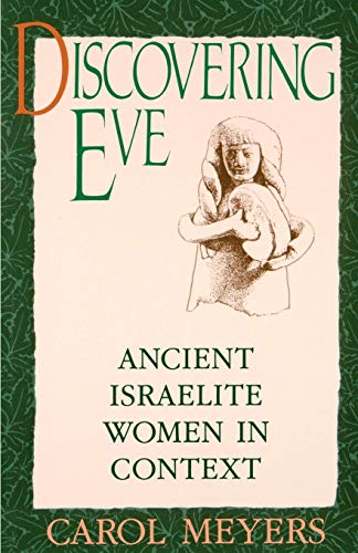 9780195065817: Discovering Eve: Ancient Israelite Women in Context (Oxford Paperbacks)