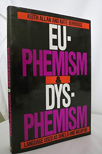 Euphemism and Dysphemism Language Used as Shield: Allan, Keith and