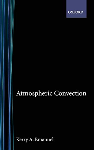 9780195066302: Atmospheric Convection