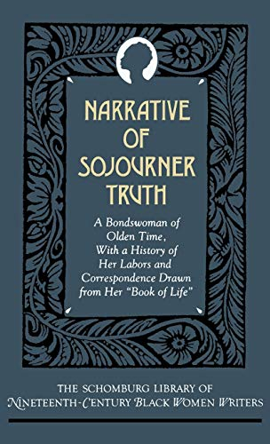 9780195066388: Narrative of Sojourner Truth: A Bondswoman of Olden Time, with a History of Her Labors and Correspondence Drawn from Her
