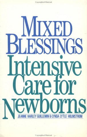 9780195066593: Mixed Blessings: Intensive Care for Newborns