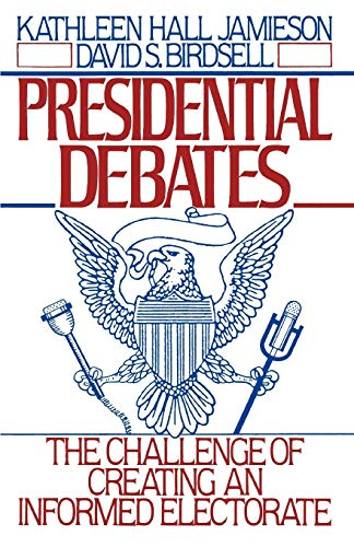 9780195066609: Presidential Debates: The Challenge of Creating an Informed Electorate