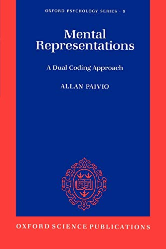 9780195066661: Mental Representations: A Dual Coding Approach (Oxford Psychology Series)