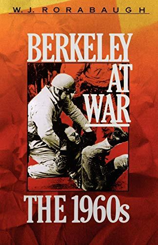 9780195066678: Berkeley at War: The 1960s