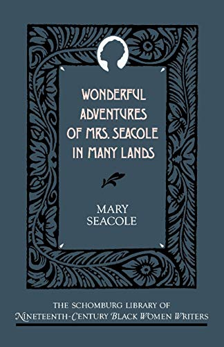 9780195066722: Wonderful Adventures of Mrs. Seacole in Many Lands (The Schomburg Library of Nineteenth-Century Black Women Writers)