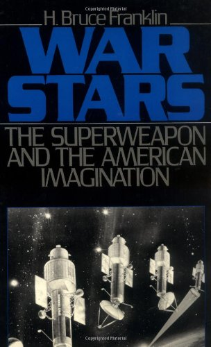 9780195066920: War Stars: The Superweapon and the American Imagination