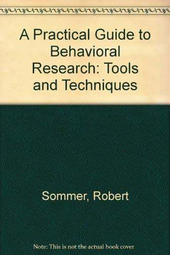 9780195067125: A Practical Guide to Behavioral Research: Tools and Techniques
