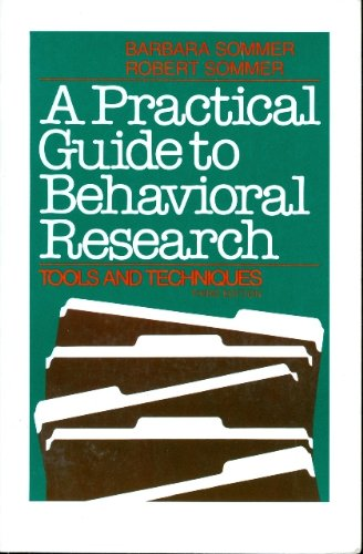 9780195067132: A Practical Guide to Behavioral Research: Tools and Techniques